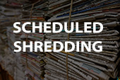 scheduled shredding